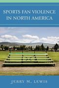 Sports Fan Violence in North America