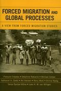 Forced Migration and Global Processes: A View from Forced Migration Studies
