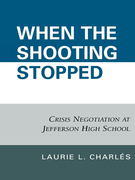 When the Shooting Stopped: Crisis Negotiation and Critical Incident Change