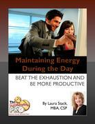 Maintaining Energy During the Day:Beat the Exhaustion and Be More Productive