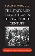 The State and Revolution in the Twentieth-Century: Major Social Transformations of Our Time