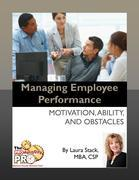 Managing Employee Performance:Motivation, Ability, and Obstacles