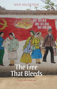 The Tree That Bleeds: A Uighur Town on the Edge