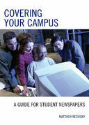 Covering Your Campus: A Guide for Student Newspapers