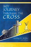 My Journey Through the Cross