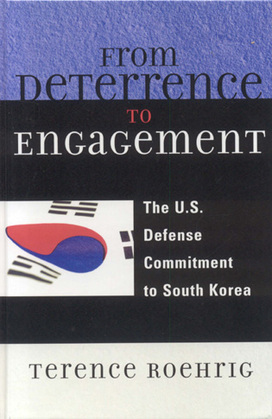 From Deterrence to Engagement: The U.S. Defense Commitment to South Korea