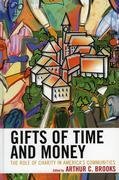 Gifts of Time and Money: The Role of Charity in America's Communities