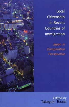 Local Citizenship in Recent Countries of Immigration: Japan in Comparative Perspective