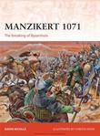 Manzikert 1071: The Breaking of Byzantium