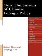 New Dimensions of Chinese Foreign Policy