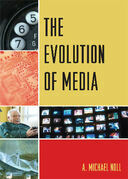 The Evolution of Media