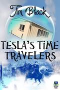 Tesla's Time Travelers