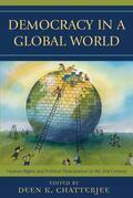 Democracy in a Global World: Human Rights and Political Participation in the 21st Century