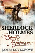 Sherlock Holmes: The Stuff of Nightmares