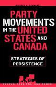 Party Movements in the United States and Canada: Strategies of Persistence
