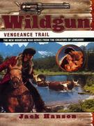 Wildgun 02: Vengeance Trail