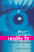Reality TV: Realism and Revelation