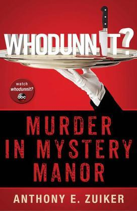 Whodunnit? Murder in Mystery Manor