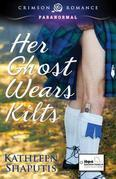 Her Ghost Wears Kilts