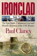 Ironclad: The Epic Battle, Calamitous Loss and Historic Recovery of the USS Monitor