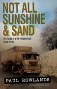 Not All Sunshine & Sand: The Tales of a UK-Middle East Truck Driver