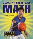 Score with Basketball Math