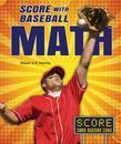 Score with Baseball Math