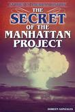 The Secret of the Manhattan Project: Stories in American History