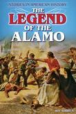 The Legend of the Alamo: Stories in American History