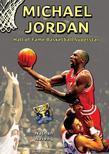 Michael Jordan: Hall of Fame Basketball Superstar