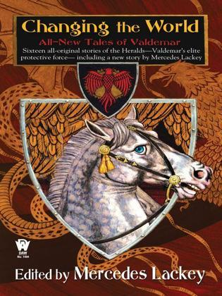 Changing the World: All-New Tales of Valdemar