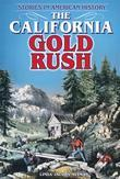 The California Gold Rush: Stories in American History