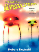 Operation Crimson Storm: War of Two Worlds, Book 2