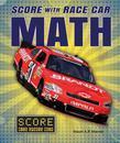 Score with Race Car Math