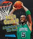 Kevin Garnett: A Basketball Star Who Cares