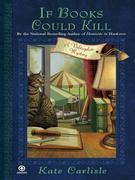 If Books Could Kill: A Bibliophile Mystery