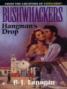 Bushwhackers 09: Hangman's Drop: Hangman's Drop