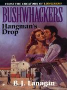 Bushwhackers 09: Hangman's Drop