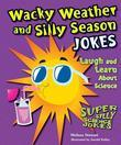 Wacky Weather and Silly Season Jokes: Laugh and Learn About Science