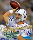 Peyton Manning: A Football Star Who Cares