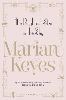 The Brightest Star in the Sky: A Novel