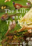 The Lilly and the Egg