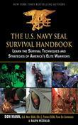 The U.S: Learn the Survival Techniques and Strategies of America's Elite Warriors