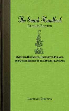 The Snark Handbook: Clichés Edition
