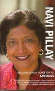 Navi Pillay: Realising Human Rights for All: Realising Human Rights for All
