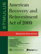 Stimulus: American Recovery and Reinvestment Act of 2009: Essential Documents