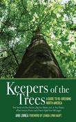 Keepers of the Trees: A Guide to Re-Greening North America