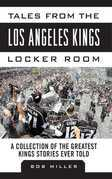 Tales from the Los Angeles Kings Locker Room