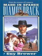 Diamondback 06: Made in Spades