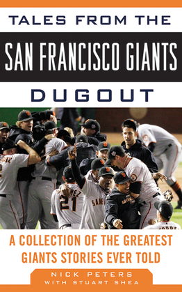 Tales from the San Francisco Giants Dugout